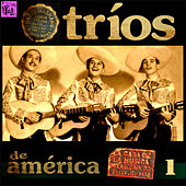 Play & Download Tríos de América, Vol.1 by Various Artists | Napster