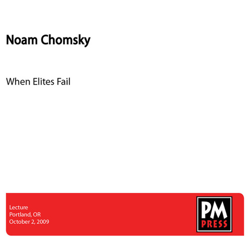Play & Download When Elites Fail by Noam Chomsky | Napster