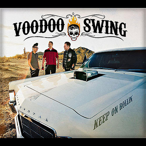 Play & Download Keep On Rollin' by Voodoo Swing | Napster