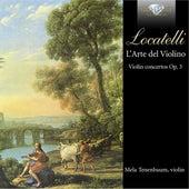 Locatelli: L'Arte del Violino by Mela Tenenbaum Philharmonia Virtuosi