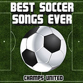 Best Soccer Songs Ever by Champs United