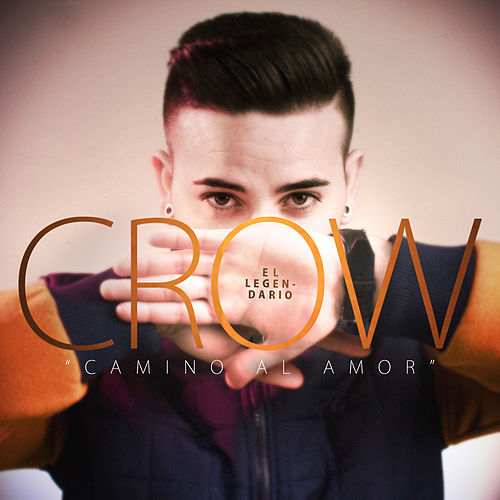 Play & Download Camino al Amor by Crow (60's) | Napster