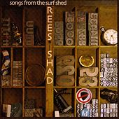 Play & Download Songs from the Surf Shack by The Rees Shad Band | Napster