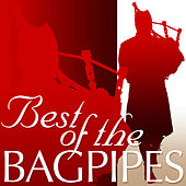 Best of the Bagpipes by Various Artists