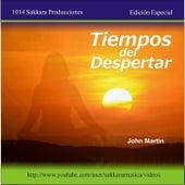 Play & Download Tiempos del Despertar by John Martin | Napster