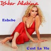 Play & Download Eshebo by Ishtar Alabina | Napster