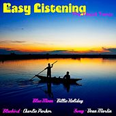 Play & Download Easy Listening the Finest Tunes by Various Artists | Napster