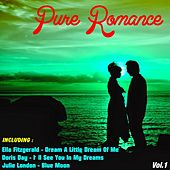 Play & Download Pure Romance, Vol.1 by Various Artists | Napster