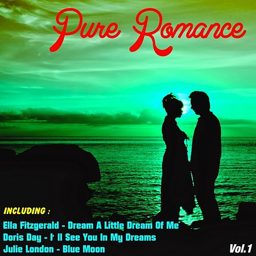 Pure Romance, Vol.1 by Various Artists
