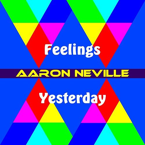 Play & Download Feelings by Aaron Neville | Napster