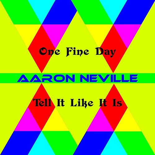 Play & Download One Fine Day by Aaron Neville | Napster