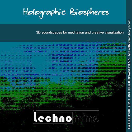 Holographic Biospheres by Techno Mind