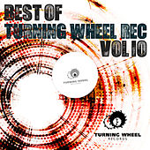 Best of Turning Wheel Rec, Vol. 10 by Various Artists