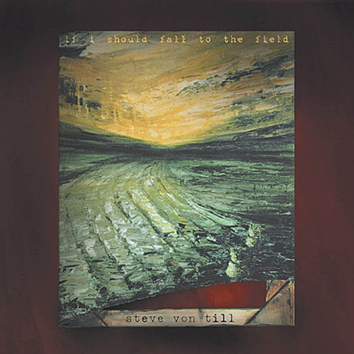 Play & Download If I Should Fall To The Field by Steve Von Till | Napster