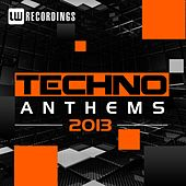 2013 Techno Anthems - EP by Various Artists