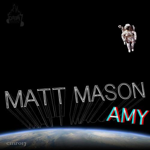 Play & Download Amy by Matt Mason | Napster