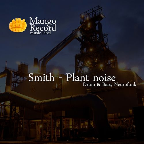 Play & Download Plant Noise by Scott Grooves | Napster