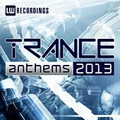 2013 Trance Anthems - EP by Various Artists