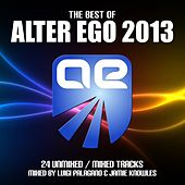 Play & Download Alter Ego - Best Of 2013 - EP by Various Artists | Napster
