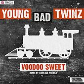 Voodoo Sweet by Young Bad Twinz