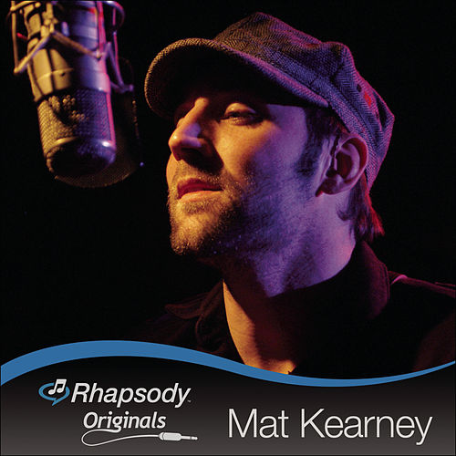 Play & Download Rhapsody Originals by Mat Kearney | Napster
