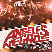 Play & Download A Tu Recuerdo by Los Angeles Negros | Napster