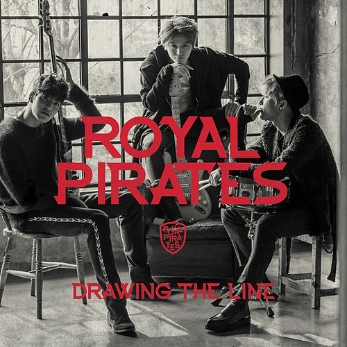 Drawing The Line by Royal Pirates