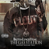 Play & Download The Gas Station: Mixtape Volume Two by Brotha Lynch Hung | Napster