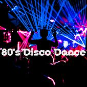 Play & Download 80's Disco Dance by Various Artists | Napster