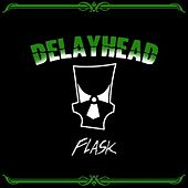 Play & Download Flask by Delayhead | Napster