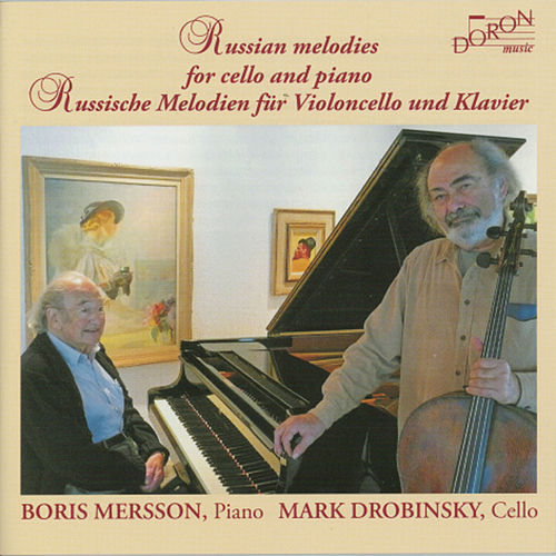 Play & Download Russian Melodies for Cello and Piano by Mark Drobinsky | Napster