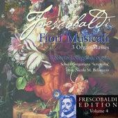 Play & Download Frescobaldi: Edition, Vol. 4, Fiori Musicali - 3 Organ Masses by Schola Gregoriana Roberto Loreggian | Napster