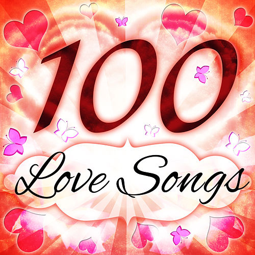 Play & Download 100 Love Songs by Various Artists | Napster