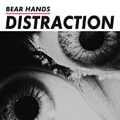 Distraction by Bear Hands