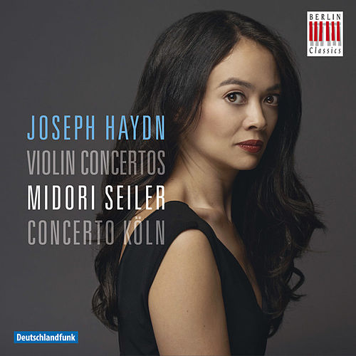 Play & Download Haydn: Violin Concertos by Midori Seiler | Napster