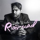 Play & Download The Runaround EP by Luke Wade | Napster