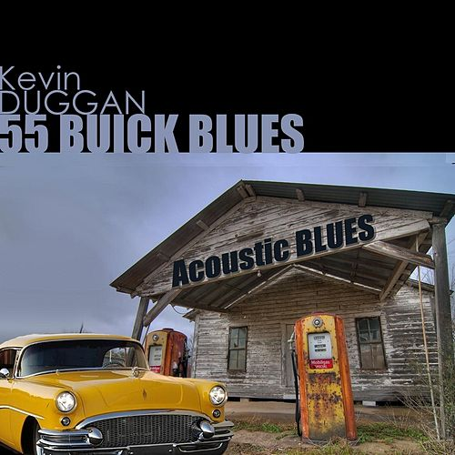 55 Buick Blues by Kevin Duggan