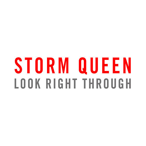 Play & Download Look Right Through (Remixes) by Storm Queen | Napster