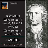 Play & Download Locatelli & Vivaldi: Concertos by I Musici | Napster