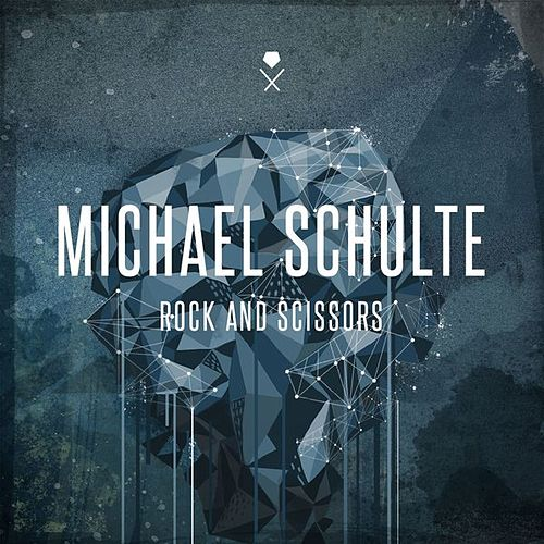 Play & Download Rock and Scissors by Michael Schulte | Napster