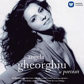 Play & Download Angela Gheorghiu - A Portrait by Angela Gheorghiu | Napster
