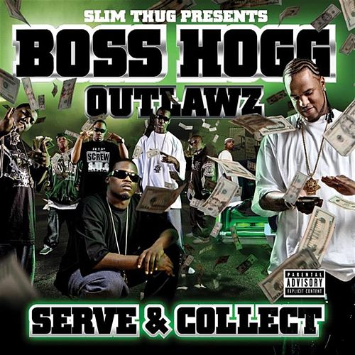 Serve and Collect by Slim Thug