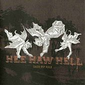 Play & Download Hee Haw Hell by Dash Rip Rock | Napster