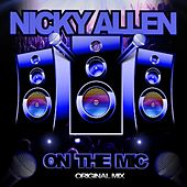 Play & Download On The Mic by Nicky Allen | Napster