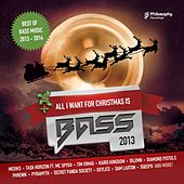 All I Want For Christmas Is Bass (Dubstep, Drum & Bass, Glitchhop, Electro  2013 - 2014) - EP by Various Artists