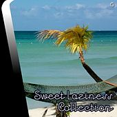 Play & Download Sweet Laziness Collection - EP by Various Artists | Napster