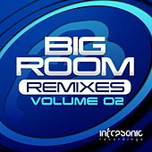 Play & Download Big Room Remixes Volume Two - EP by Various Artists | Napster