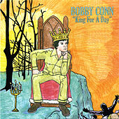King For A Day by Bobby Conn