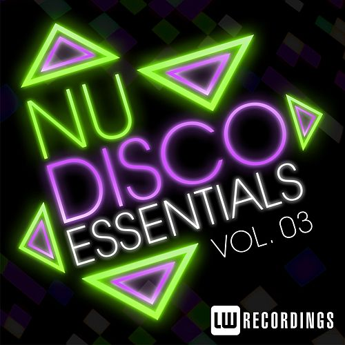 Play & Download Nu-Disco Essentials Vol. 03 - EP by Various Artists | Napster