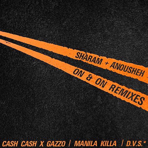 On & On Remixes by Sharam